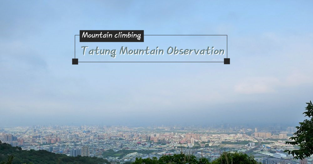 tatung-mountain_00